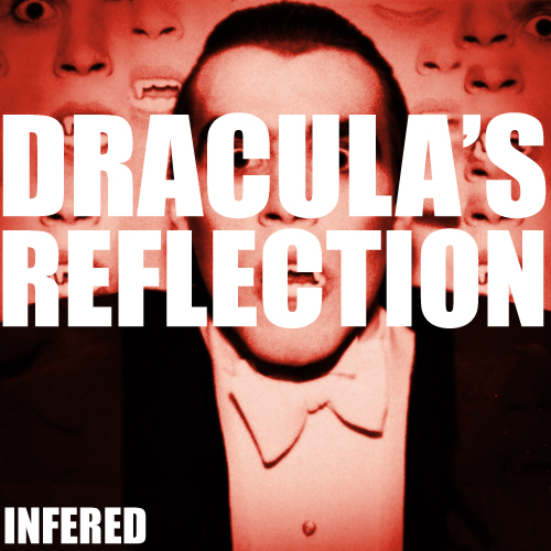 InfeRed's Dracula's Reflection official artwork